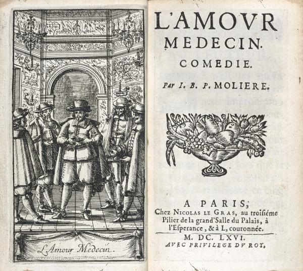 MOLIÈRE. L'Amour médecin. Comédie. Paris, [Étienne Maucroy, pour] Nicolas Le[...]