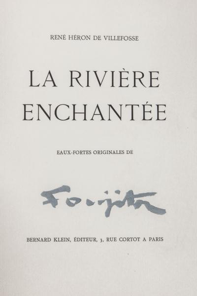 [FOUJITA] HERON DE VILLEFOSSE René.  La Rivière Enchantée.  Paris, Bernard Klein,[...]